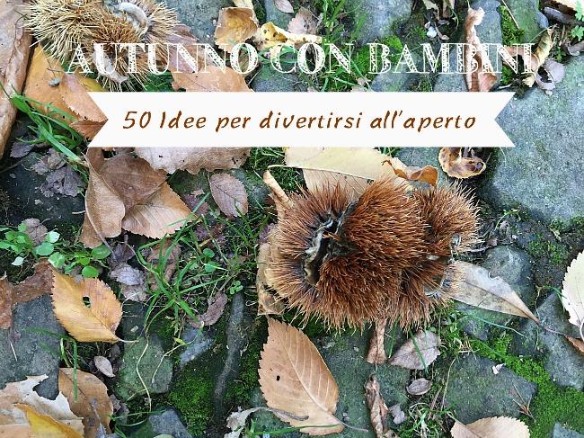 autunno con bambini 50 idee