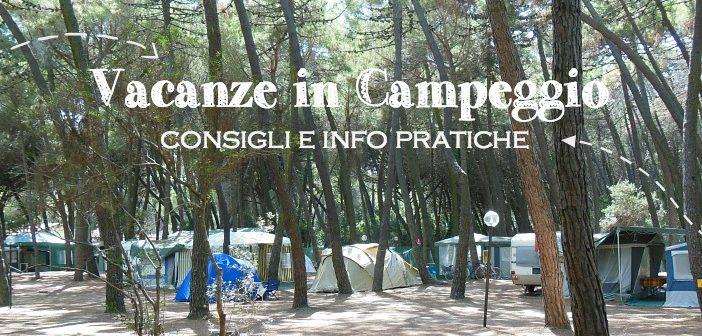 vacanze in campeggio come scegliere un campeggio
