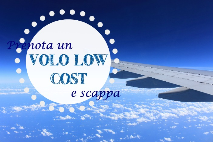 come prenotare un volo low cost