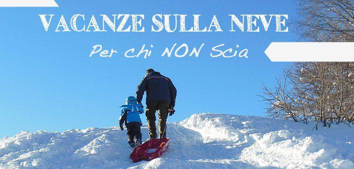 Vacanze sulla neve per chi non scia: tutte le attività outdoor in Trentino