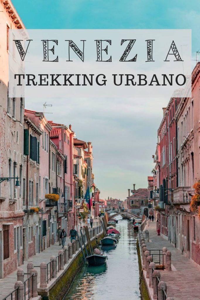 trekking urbano a venezia cosa vedere in un giorno con bambini